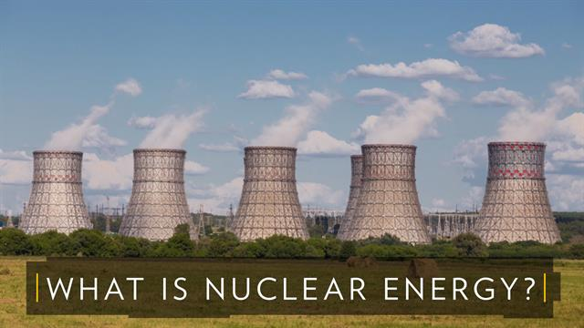 What is nuclear energy and is it a viable resource? thumbnail