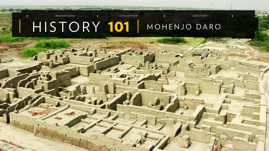 Mohenjo Daro 101